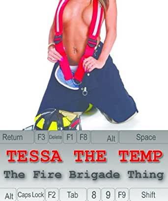 The Fire Brigade Thing (Tessa The Temp Book 5)