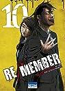Re/member, tome 10 par Welzard