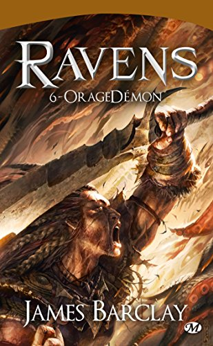Ravens, Tome 6: OrageDémon par James Barclay