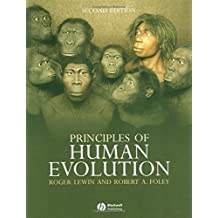 Principles of Human Evolution by Robert Andrew Foley (2003-12-30)