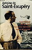 Courrier Sud Vol de nuit Terre des hommes Pilote de guerre