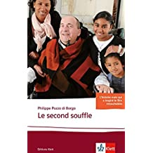Le second souffle: Schulausgabe für das Niveau B2. Behutsam gekürzt mit Annotationen (Éditions Klett)