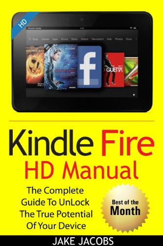 New Kindle Fire Hd Manual The Complete User Guide With Instructions