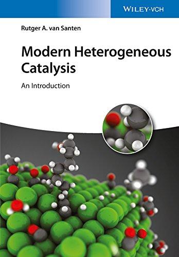 Modern Heterogeneous Catalysis: An Introduction (English Edition)