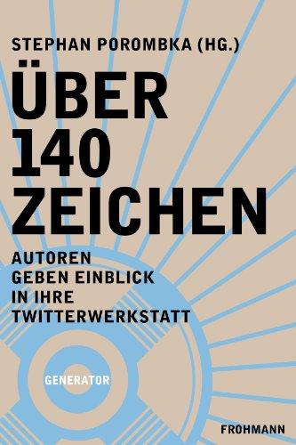 Buchseite und Rezensionen zu 'Über 140 Zeichen: Autoren geben Einblick in ihre Twitterwerkstatt (Generator)' von Eric (NeinQuarterly) Jarosinski