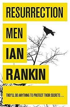 Resurrection Men (Inspector Rebus Book 13) by [Rankin, Ian]