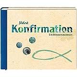 Meine Konfirmation: Ein Erinnerungsbuch (Eintragbücher)