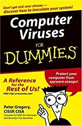 Computer Viruses For Dummies by Peter H. Gregory (2004-08-27)
