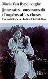 Je ne sais si nous avons dit d'impérissables choses: Une anthologie des «Cahiers de la Petite Dame»