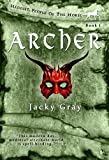 Archer (Hengist-People of the Horse Book 1) by Jacky Gray
