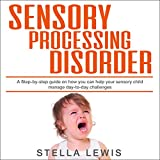 Best Books For Strong Willed Children - Sensory Processing Disorder: Not Just a Strong-Willed Child Review