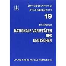 Nationale Varietäten des Deutschen (Studienbibliographien Sprachwissenschaft)