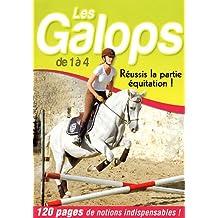 Les Galops de 1 à 4 : Réussis la partie équitation !