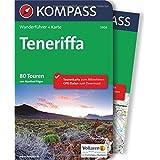 Teneriffa: Wanderführer mit Extra-Tourenkarte, 80 Touren, GPX-Daten zum Download. (KOMPASS-Wanderführer, Band 5906)