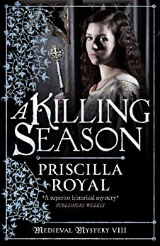 Killing Season (Medieval Mystery Book 8) by [Royal, Priscilla]