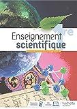 Enseignement Scientifique 1ère - Livre élève - Ed. 2019