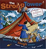 The Strong Tower: Stories for Tough Times: Children's Stories for Tough Times by Robert Harrison (13-Jan-2006) Hardcover