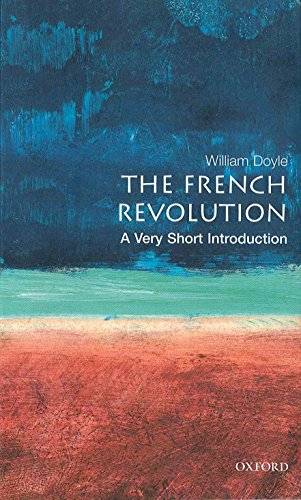 The French Revolution: A Very Short Introduction (Very Short Introductions)