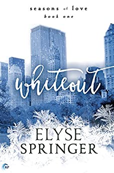 Whiteout (Seasons of Love Book 1) by [Springer, Elyse]