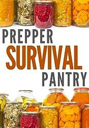 Prepper Survival Pantry (English Edition)