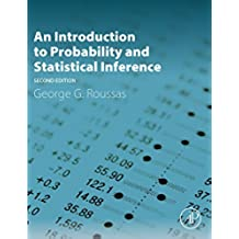 An Introduction to Probability and Statistical Inference (English Edition)
