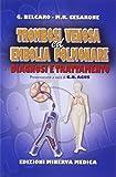 Trombosi venosa ed embolia polmonare. Diagnosi e trattamento