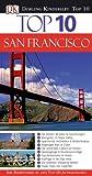 Top 10. San Francisco: Ihr Reiseführer zu den Top-10-Attraktionen