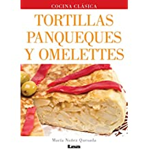 Tortillas, panqueques y omelettes / Pancakes and omelets