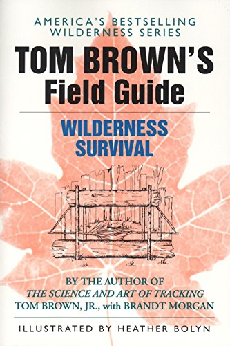 Tom Brown's Field Guide to Wilderness Survival -