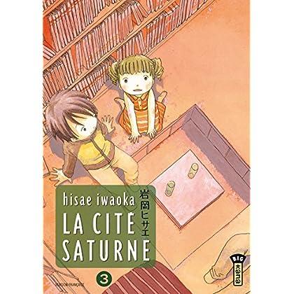 La Cité Saturne  - Tome 3