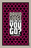 How Far Can You Go? by David Lodge (2011-04-07) - David Lodge