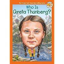 Who Is Greta Thunberg? (Who Was...?)