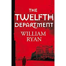 The Twelfth Department: Korolev Mysteries Book 3 (The Korolev Series) by William Ryan (2013-05-23)