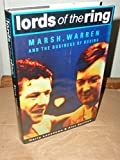 Lords of the Ring: Marsh, Warren and the Business of Boxing