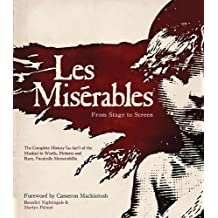 Les Misérables: From Stage to Screen by Benedict Nightingale (2013-02-11)