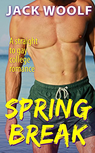 Spring Break A Straight To Gay College Romance