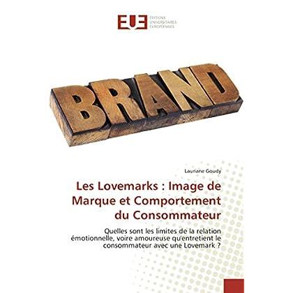 Les Lovemarks : Image De Marque Et Comportement Du Consommateur