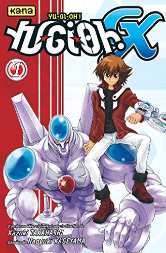 Yu-Gi-Oh ! Gx Vol.1 par TAKAHASHI Kazuki