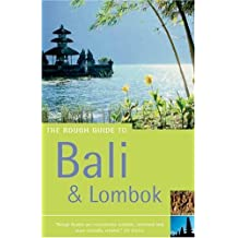 The Rough Guide to Bali and Lombok (Rough Guide Travel Guides)