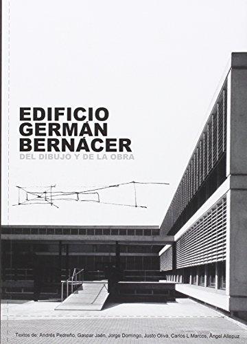 Edificio Germán Bernácer: Del dibujo y de la obra (Monografías)