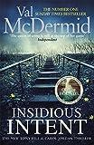 Insidious Intent (Tony Hill & Carol Jordan 10)