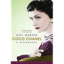 Coco Chanel: A Biography (Bloomsbury Lives of Women)