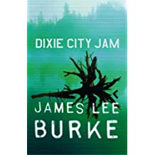 Dixie City Jam (Dave Robicheaux Book 7)