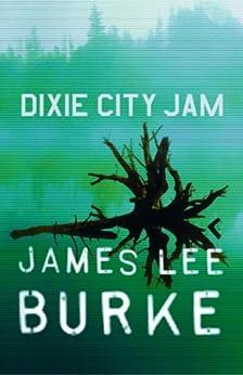 Dixie City Jam (Dave Robicheaux)