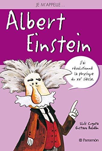Je m'appelle Albert Einstein