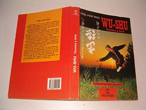 Descargar Libro Wu-shu tecnica y arte de Fidel Font Roig