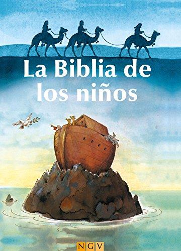 La Biblia de los niños: Historias del Antiguo y del Nuevo Testamento por Josef Carl Grund