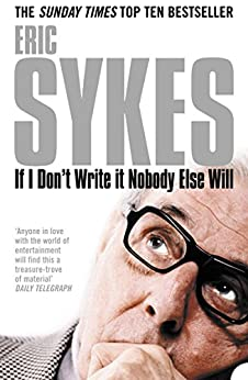 If I Don't Write It Nobody Else Will by [Sykes, Eric]