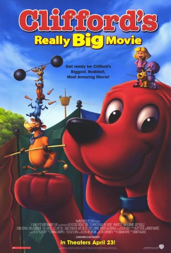 Clifford's Really Big Movie Plakat Movie Poster (27 x 40 Inches - 69cm x 102cm) (2004)