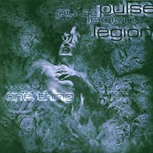 One Thing by Pulse Legion (1999-10-12)